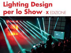 Lighting Design per lo show