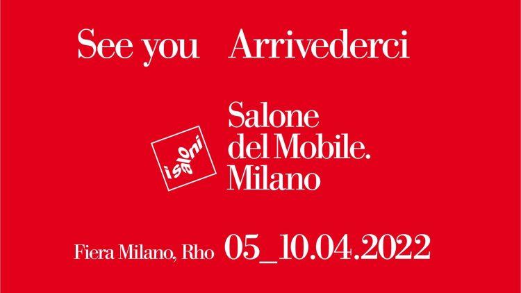 La prossima edizione del Salone del Mobile dal5 al 10 aprile 2022